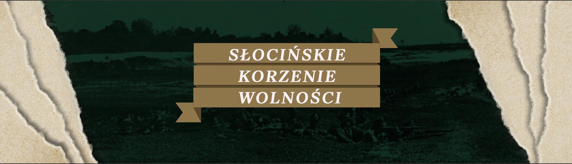 Slider - Słocińskie Korzenie Wolności